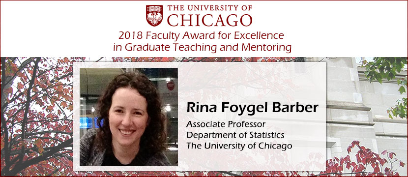 2018 Graduate Teaching Award: Rina Foygel Barber